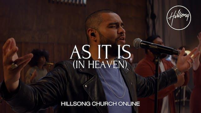 As It Is (In Heaven) (Church Online)