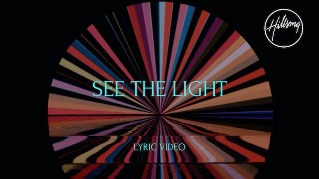 4. Lyric Video: See The Light