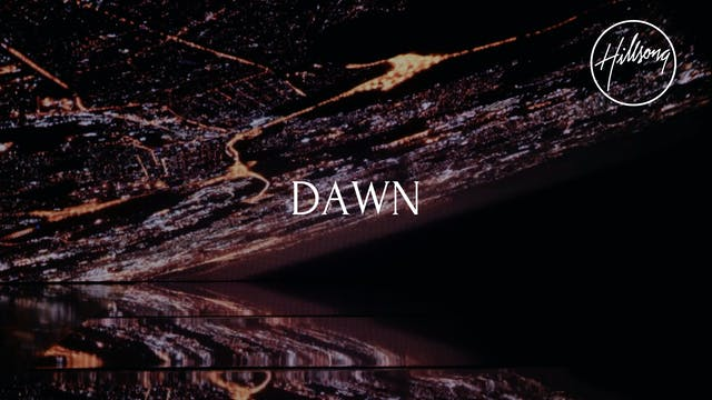 1. Lyric Video: Dawn