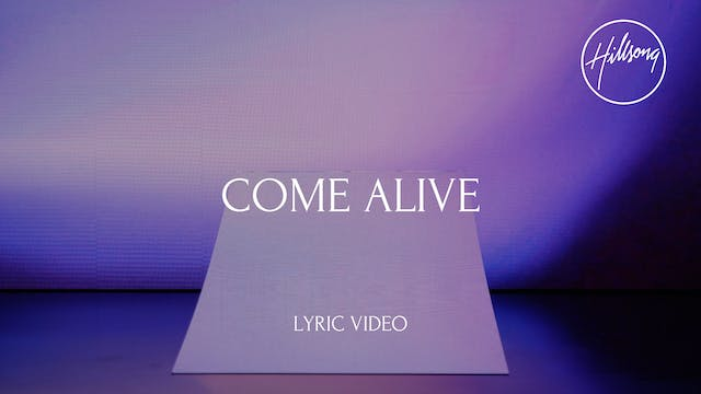 3 Lyric Video: Come Alive