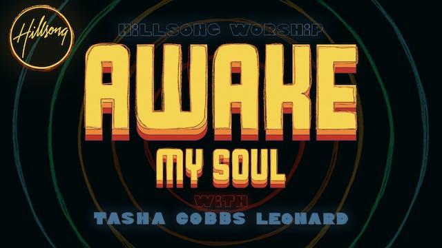 Awake My Soul (Tasha Cobbs Leonard) - Lyric Video