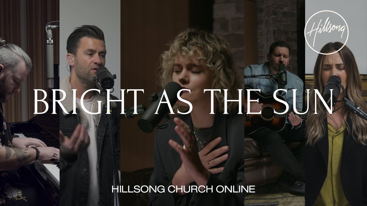 Bright As The Sun (Church Online)