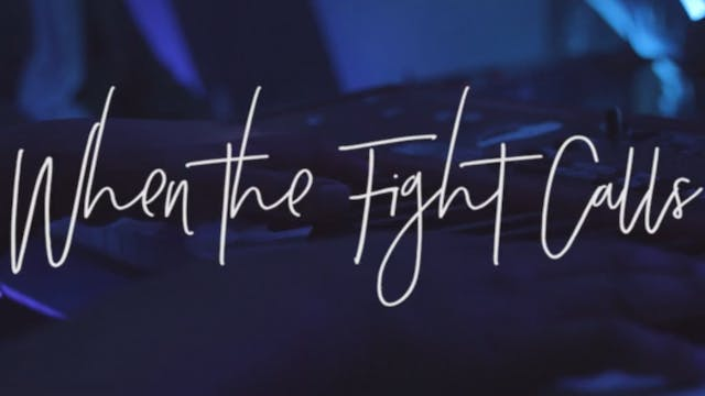 When The Fight Calls (Acoustic)