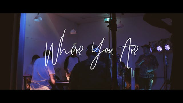 Where You Are (Acoustic)