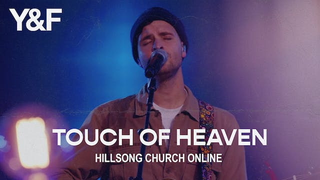 Touch of Heaven (Church Online)