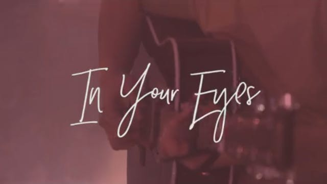 In Your Eyes (Acoustic)