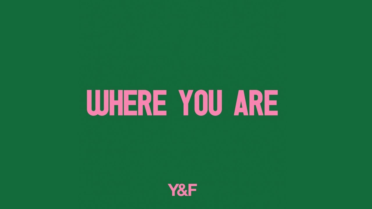 Where You Are (Music Video)