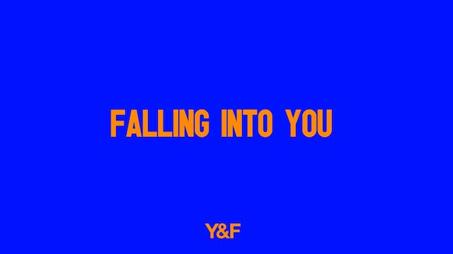 Falling Into You (Music Video)