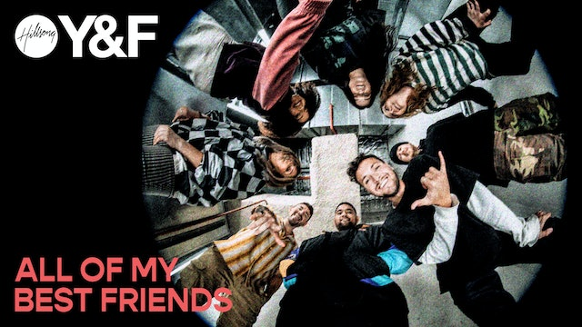 All Of My Best Friends - Visual Album