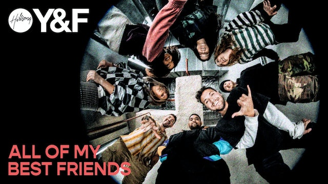All Of My Best Friends | Film