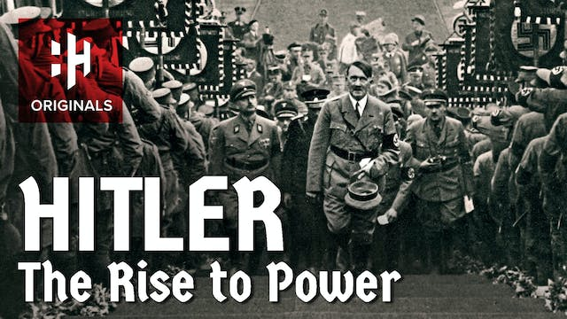 Hitler: The Rise to Power