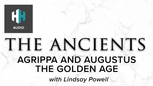 🎧 Agrippa and Augustus: The Golden Age