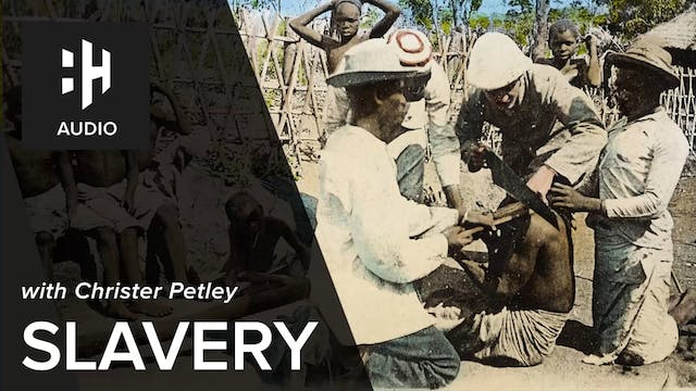 🎧 Slavery with Professor Christer Petley