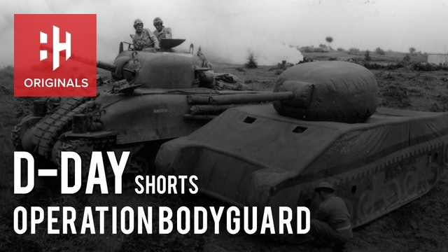 D-Day Deception: Operation Bodyguard