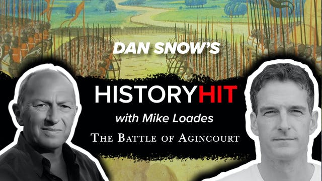 The Battle of Agincourt with Mike Loades