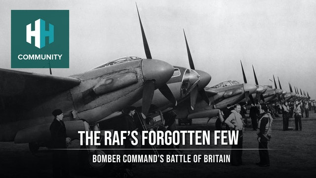 The RAFs Forgotten Few: Bomber Command's Battle of Britain