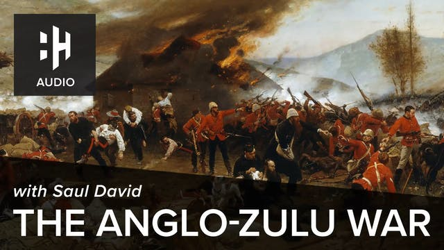 🎧 The Anglo-Zulu War