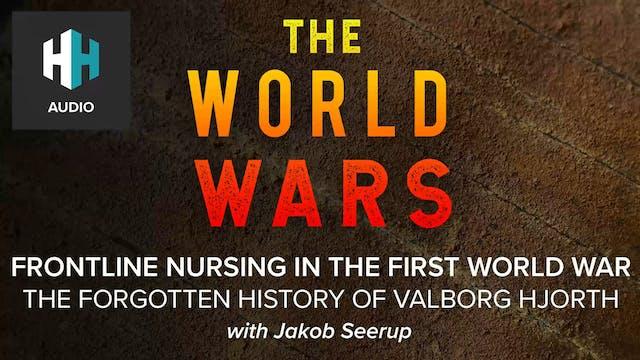🎧 Frontline Nursing in WW1