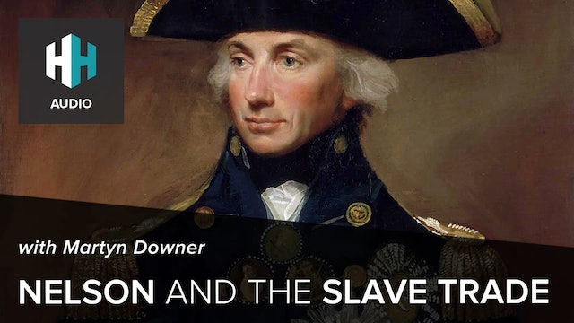 🎧 Nelson and the Slave Trade