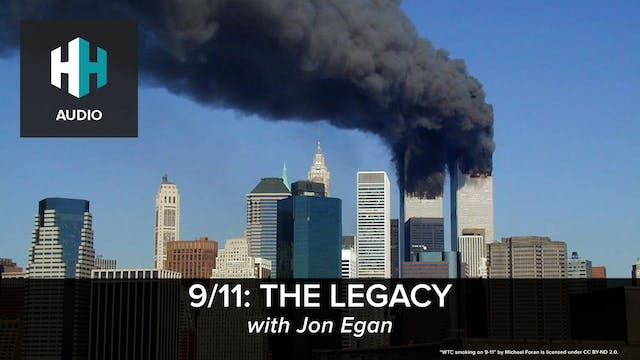 🎧 9/11: The Legacy