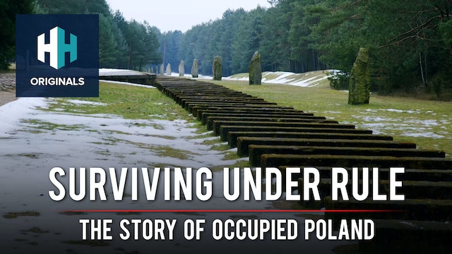Surviving Under Rule: The Story of Occupied Poland