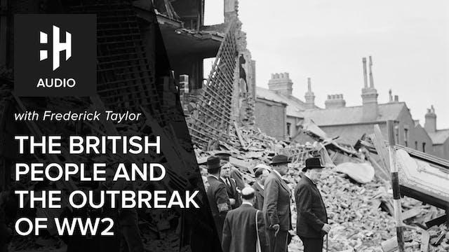 🎧 The British People and the Outbreak...