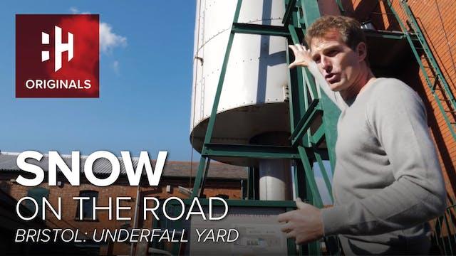 Bristol: Underfall Yard