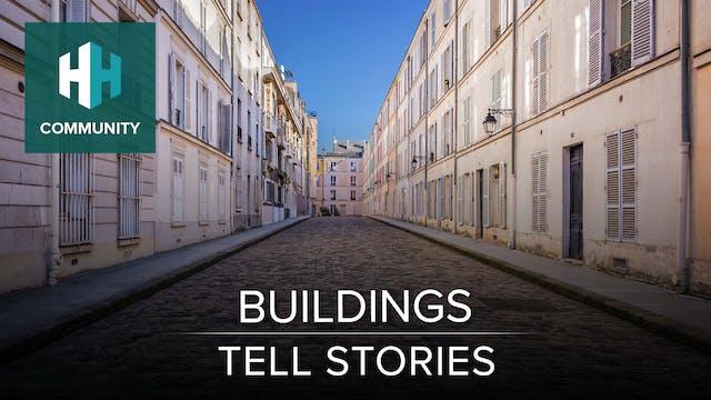 Buildings Tell Stories