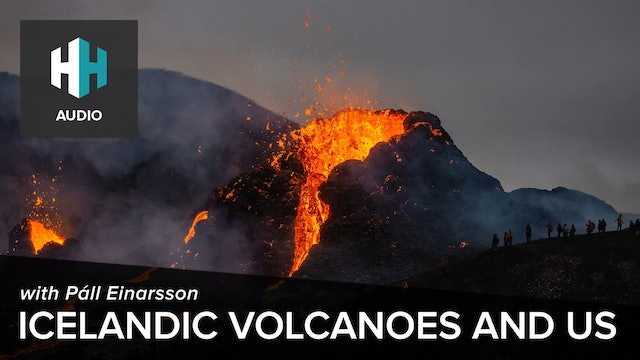🎧 Icelandic Volcanoes and Us