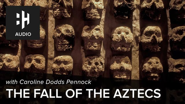 🎧 The Fall of the Aztecs