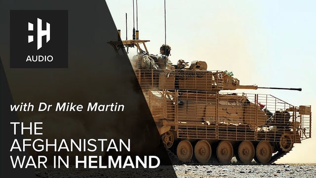 🎧 The Afghanistan War in Helmand with...
