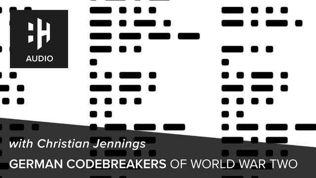 🎧 German Codebreakers of World War Tw...
