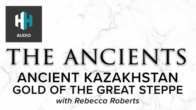 🎧 Ancient Kazakhstan: Gold of the Great Steppe