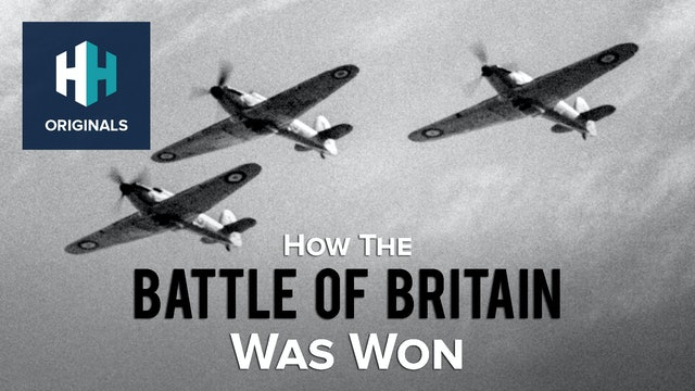 How The Battle of Britain Was Won