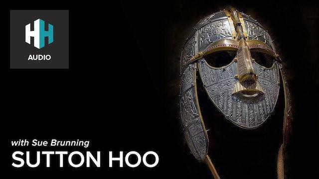 🎧 Sutton Hoo