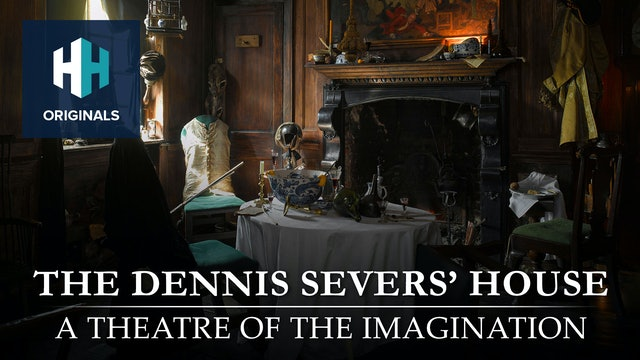 The Dennis Severs' House: A Theatre of the Imagination