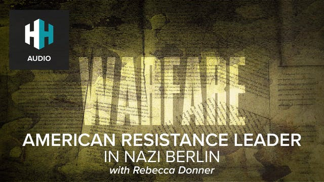 🎧 American Resistance Leader in Nazi ...