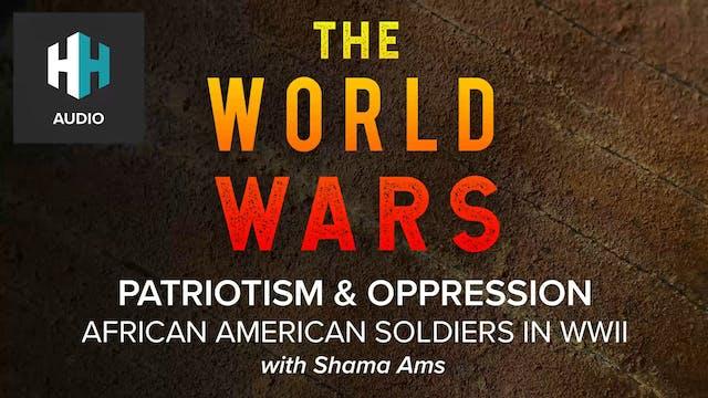 🎧 African Americans in WWII: Patrioti...