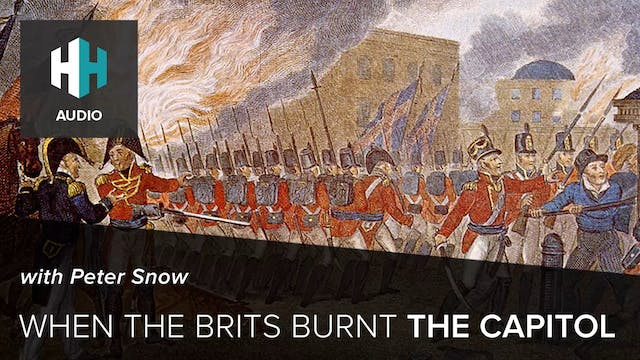 🎧 When the Brits Burnt the Capitol