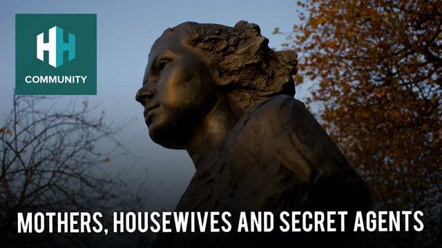 Mothers, Housewives and Secret Agents
