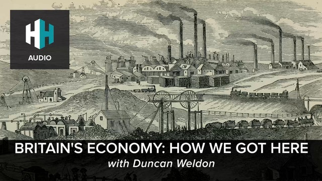 🎧 Britain's Economy: How We Got Here