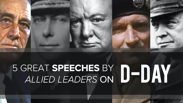 5 Great Speeches By Allied Leaders on...