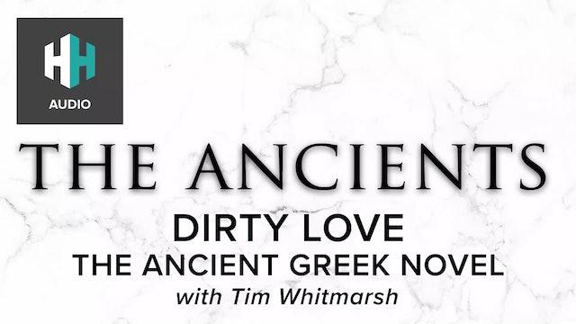 🎧 Dirty Love: The Ancient Greek Novel