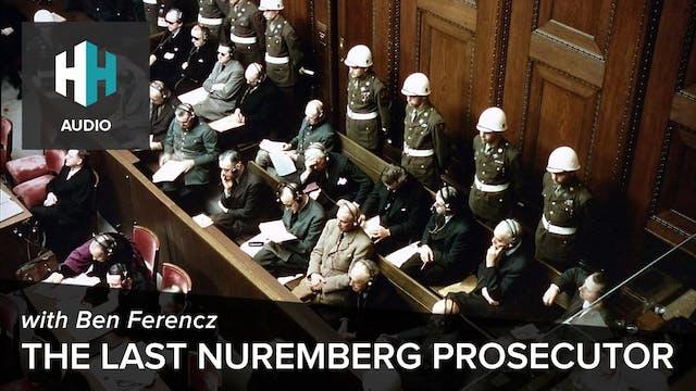 🎧 The Last Nuremberg Prosecutor