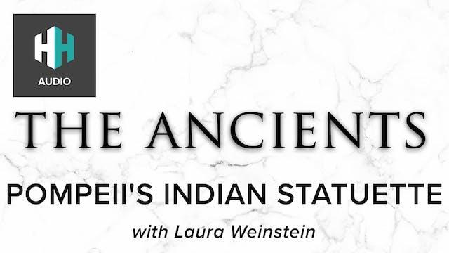 🎧 Pompeii's Indian Statuette