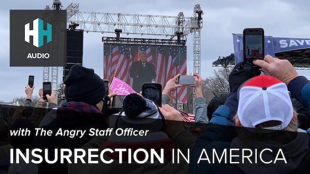 🎧 Insurrection in America