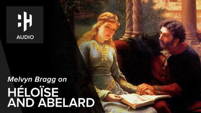 🎧 Melvyn Bragg on Heloise and Abelard