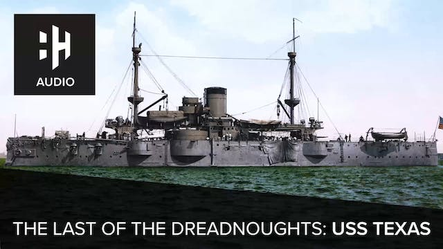 🎧 The Last of the Dreadnoughts: USS T...