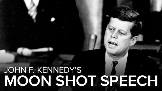 John F. Kennedy's Moon Shot Speech