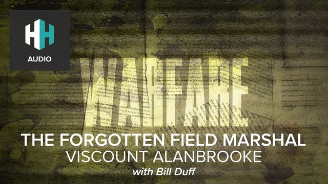 🎧 The Forgotten Field Marshall: Visco...
